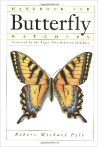 """Robert Michael Pyle's """"Handbook for Butterfly Watchers"""" is a must-have for anyone wishing to improve their butterflying skills"""